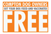 Free spay/neuter and vaccinations for Compton
